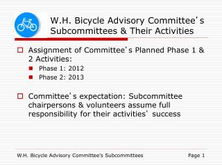W.H. Bicycle Advisory Committee ' s Subcommittees & Their Activities