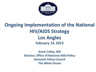 The National HIV/AIDS Strategy Overview