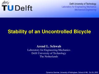 Stability of an Uncontrolled Bicycle
