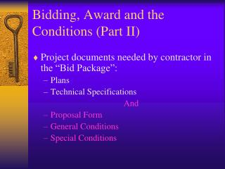 Bidding, Award and the Conditions (Part II)