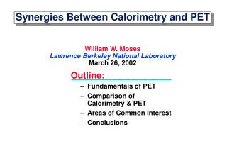 Synergies Between Calorimetry and PET