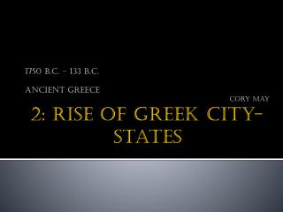 2: Rise of Greek City-States