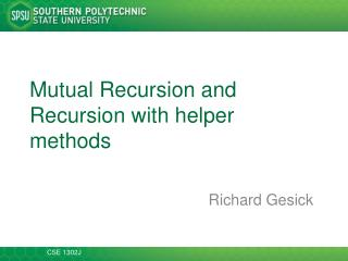 Mutual Recursion and Recursion with helper methods