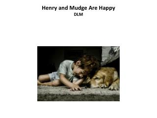 Henry and Mudge Are Happy DLM