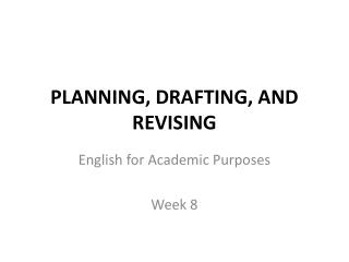 PLANNING, DRAFTING, AND REVISING