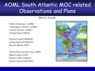 AOML South Atlantic MOC related Observations and Plans