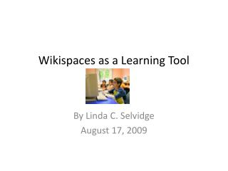 Wikispaces as a Learning Tool