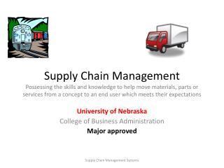 University of Nebraska College of Business Administration Major approved