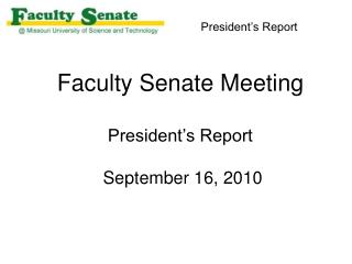 Faculty Senate Meeting President's Report  September 16, 2010