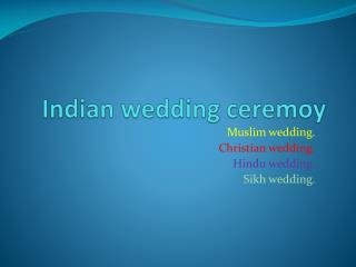 Indian wedding  ceremoy
