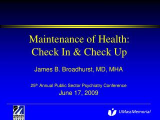 Maintenance of Health: Check In & Check Up