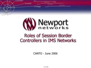 Roles of Session Border Controllers in IMS Networks