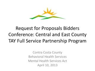 Contra Costa County Behavioral Health Services Mental Health Services Act April 10, 2013