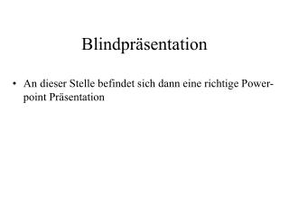 Blindpräsentation
