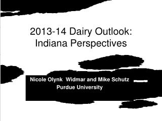 2013-14 Dairy Outlook:  Indiana Perspectives