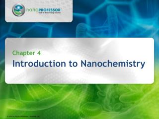 Chapter 4 Introduction to Nanochemistry