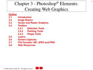 Chapter 3 - Photoshop ®  Elements: Creating Web Graphics