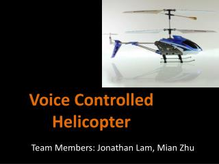 Voice Controlled Helicopter