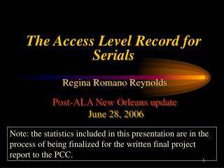 The Access Level Record for Serials