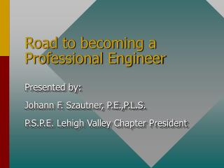 Road to becoming a Professional Engineer