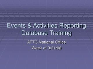 Events & Activities Reporting Database Training