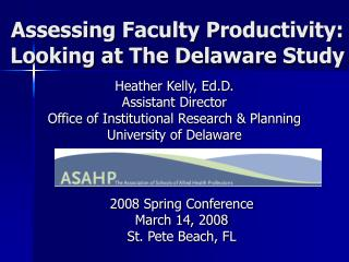 Assessing Faculty Productivity:  Looking at The Delaware Study