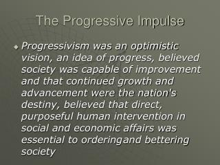 The Progressive Impulse