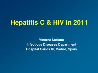 Hepatitis C & HIV in 2011