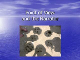 Point of View and the Narrator