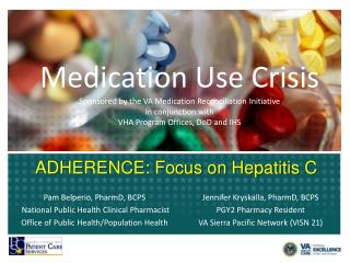ADHERENCE: Focus on Hepatitis C