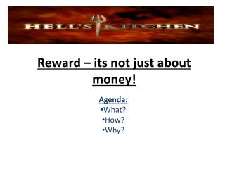 Reward – its not just about money!