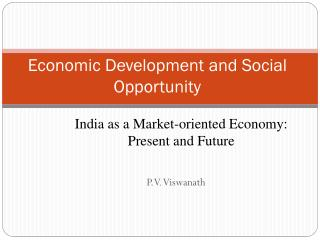 Economic Development and Social Opportunity