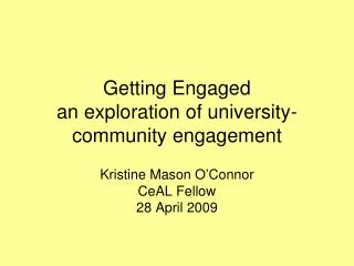 Getting Engaged  an exploration of university-community engagement