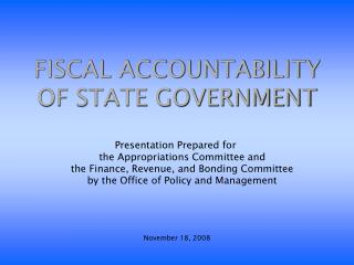 FISCAL ACCOUNTABILITY OF STATE GOVERNMENT