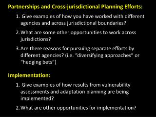 Partnerships and Cross-jurisdictional Planning Efforts: