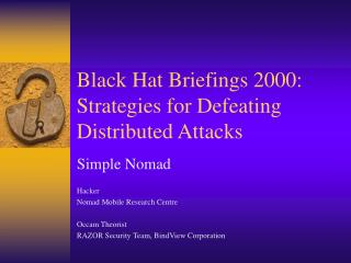 Black Hat Briefings 2000: Strategies for Defeating Distributed Attacks