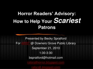 Horror Readers' Advisory: How to  Help Your  Scariest  Patrons