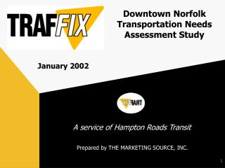 Downtown Norfolk Transportation Needs Assessment Study