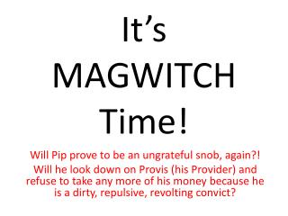 It's MAGWITCH Time!