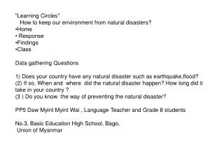 """Learning Circles""    How to keep our environment from natural disasters? •Home 	 • Response"