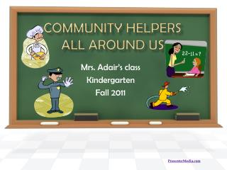 Community Helpers  All Around Us