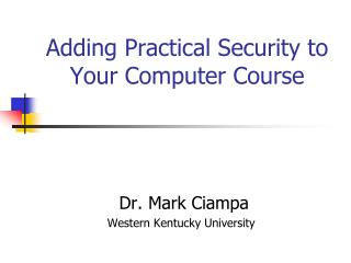 Adding Practical Security to Your Computer Course