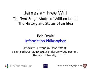 Jamesian Free Will The Two-Stage Model of William James The History and Status of an Idea