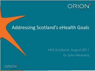 Addressing Scotland's eHealth Goals