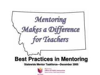 Mentoring  Makes a Difference  for Teachers