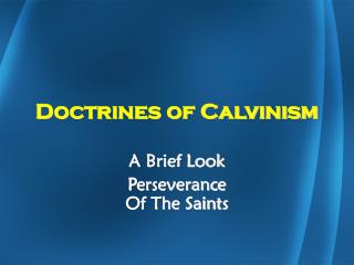 Doctrines of Calvinism