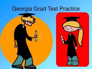 Georgia Grad Test Practice