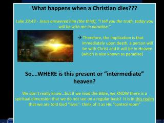 What happens when a Christian dies???