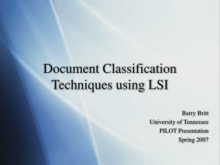 Document Classification Techniques using LSI