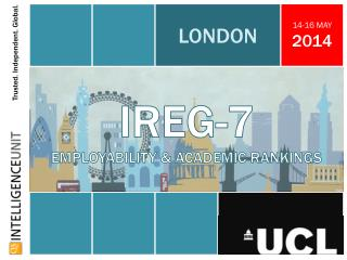 IREG-7 EMPLOYABILITY & ACADEMIC RANKINGS
